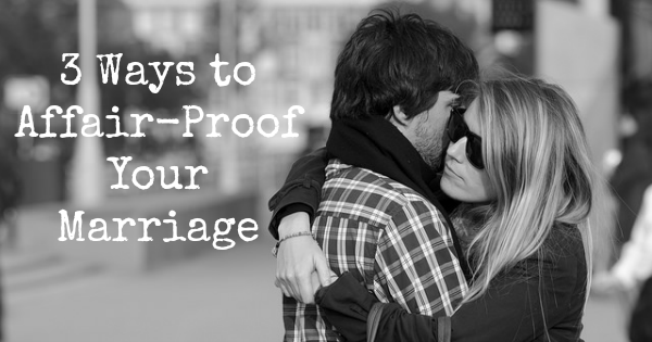 Affair-proof your marriage | JackieBledsoe.com